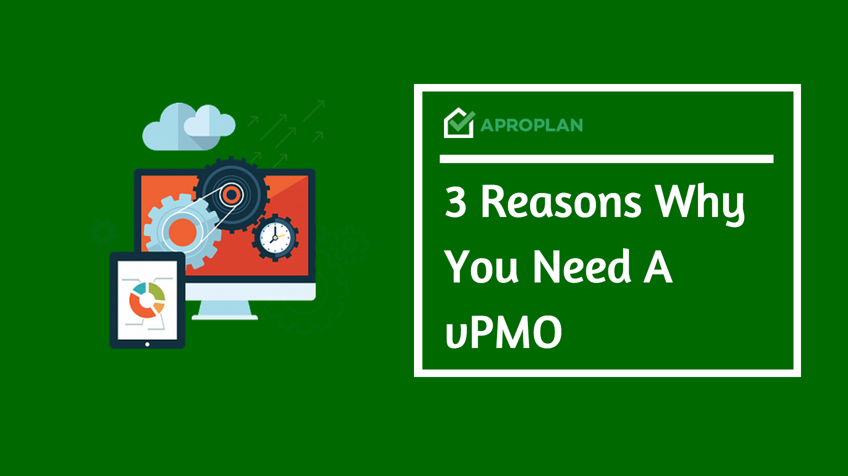 3 Reasons why you need a vPMO