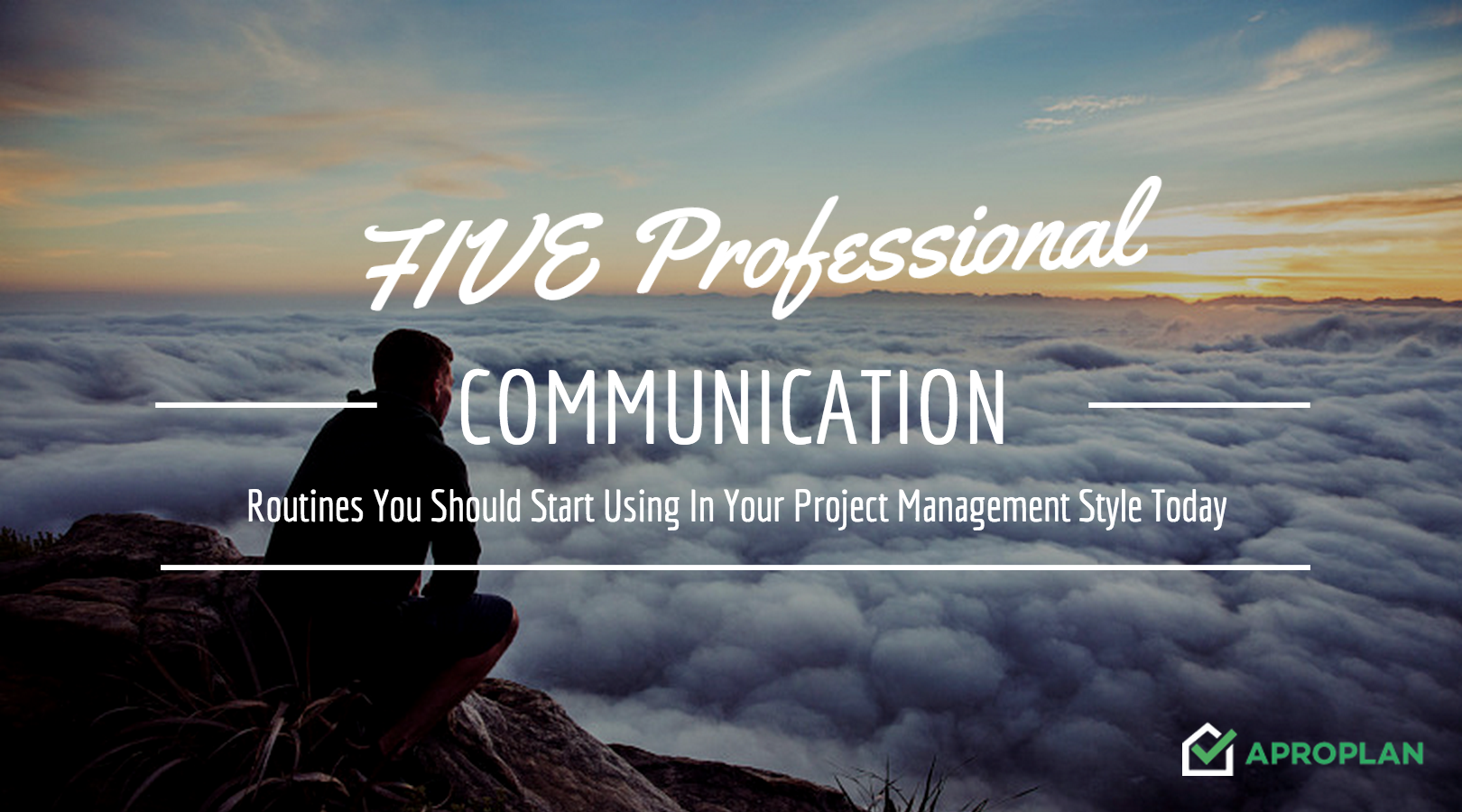 5 Professional Communication Routines You Should Start Using In Your Project Management Style Today