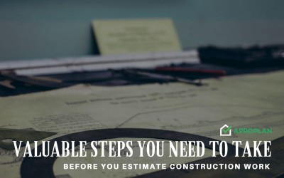 What Valuable Steps You Need to Take Before You Estimate Construction Work