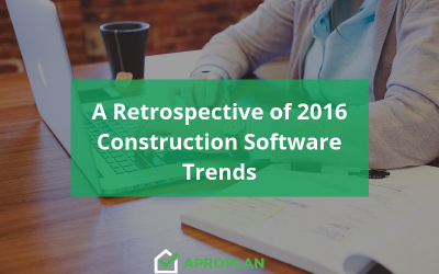 Construction Software Trends of 2016: A Retrospective