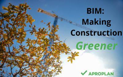 BIM: Making Construction Greener
