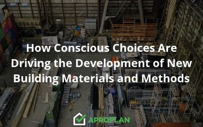 How Conscious Choices Are Driving the Development of New Building Materials and Methods